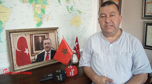 FASTİAD Başkanı Faruk Çetin, Fas'tan dünyanın üç kıtasına ulaşma imkanı var